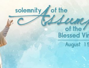 In a reflection issued for the Solemnity of the Assumption, Bishop David M. O'Connell, C.M. focuses on its central role and calls upon his flock to regard it less as an obligation, but instead to consider more carefully the reasons to take part in the commemoration.