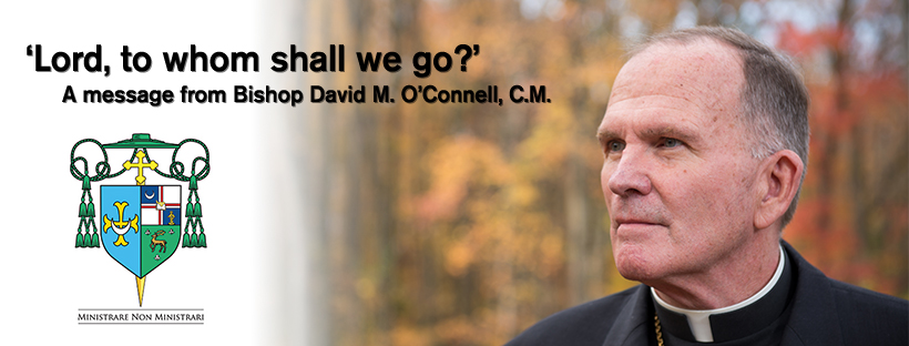 Bishop O'Connell releases new message, 'Lord, to whom shall we go?'