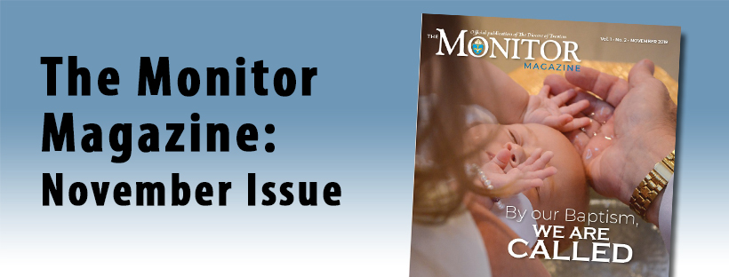 November issue of the Monitor Magazine released, Traveling Torches sent forth from Cathedral, Annual Convocation for Deacons held