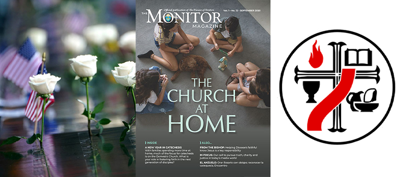 Bishop leads remembrance of 9/11  •  Diaconate info session set • September Monitor Magazine highlights  •  Special collection for the Holy Land