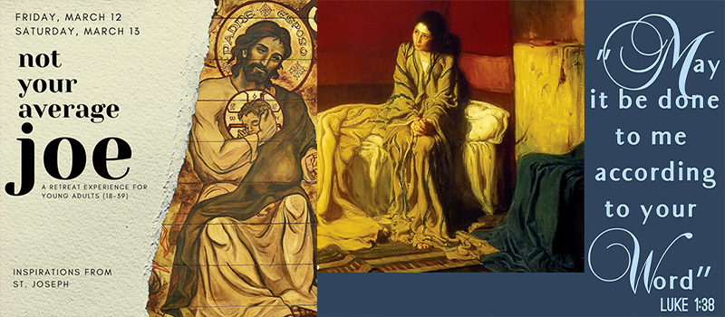 Dispensation for March 19 • Young adult retreat for the Year of St. Joseph • Mount Carmel Guild Founder's Day Mass • Novena for the Annunciation
